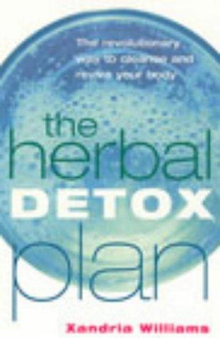 9780091876722: The Herbal Detox Plan
