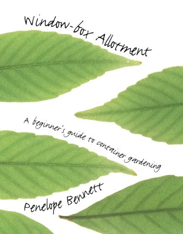9780091877897: The Window-Box Allotment: A Beginner's Guide to Container Gardening