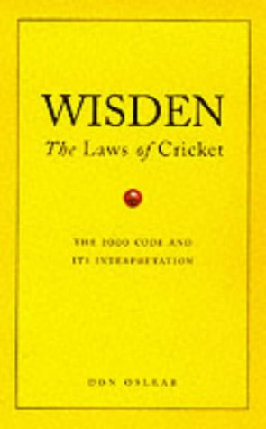 9780091877903: Wisden's The Laws Of Cricket: The Laws of Cricket - The 2000 Code and Its Interpretation