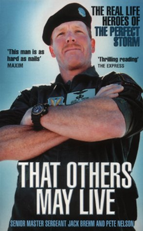 9780091877910: That Others May Live: Inside the World's Most Daring Rescue Force