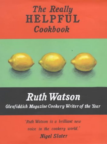 9780091877989: The Really Helpful Cookbook