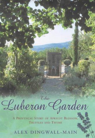 9780091878153: The Luberon Garden