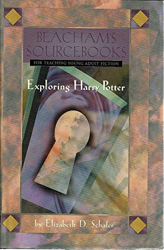 9780091878467: Beacham's Sourcebooks: Exploring Harry Potter [First Edition]
