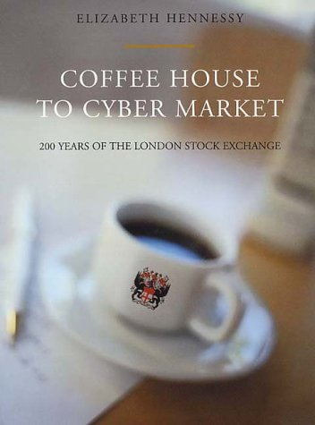 9780091878528: Coffee House To Cyber Market