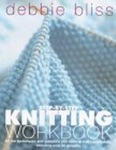 9780091878733: Debbie Bliss Step-by-step Knitting Workbook