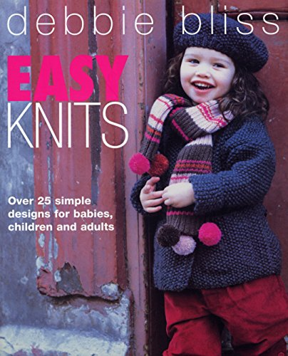9780091878788: Easy Knits: Over 25 Simple Designs for Babies, Children and Adults