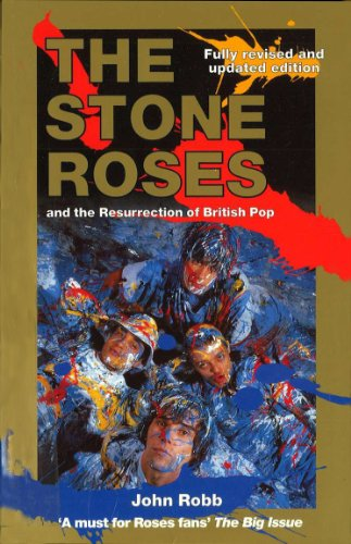 9780091878870: The Stone Roses And The Resurrection Of British Pop