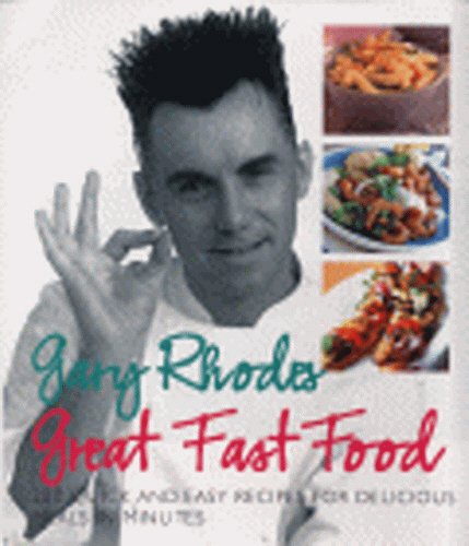 Great Fast Food (0091879000) by Gary Rhodes