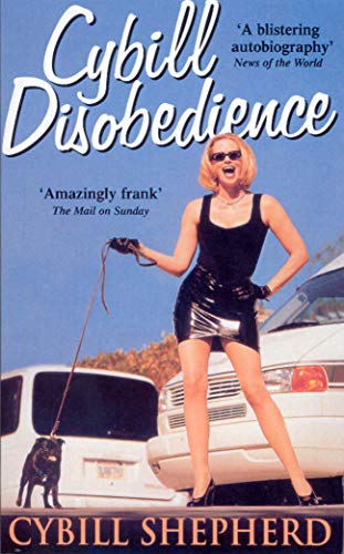 9780091879037: Cybill Disobedience