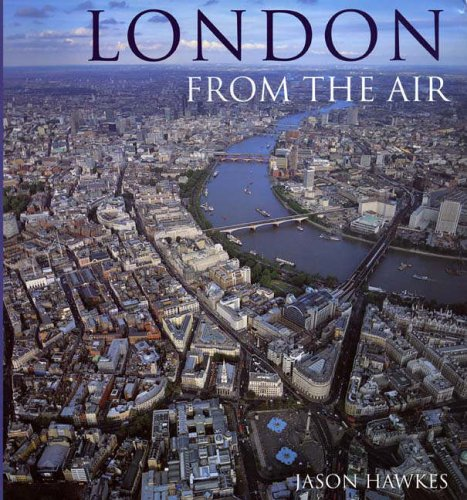 9780091879099: London From The Air (3rd Edition)