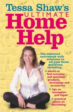 9780091879198: Tessa Shaw's Home Help
