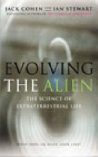 9780091879273: Evolving the Alien: The Science of Extraterrestrial Life