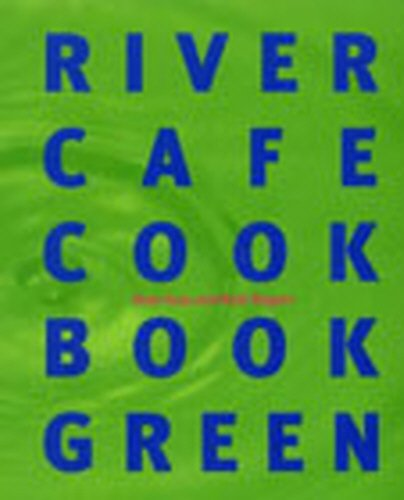 9780091879433: River Cafe Cookbook Green