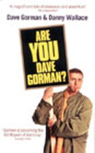 9780091879648: Are You Dave Gorman?