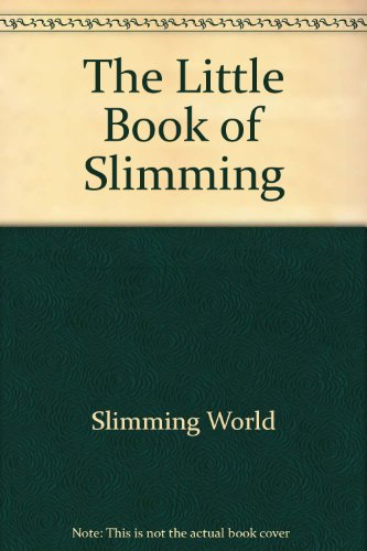 9780091880118: The Little Book of Slimming