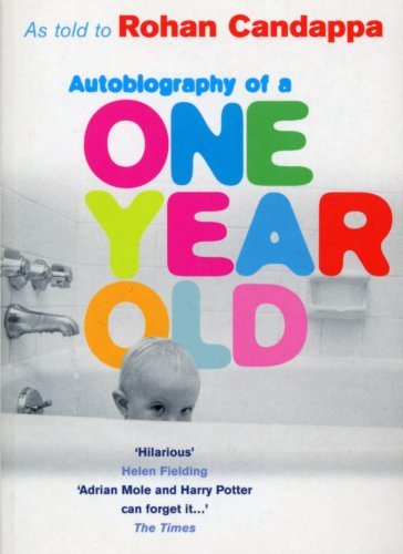 9780091880699: Autobiography Of A One Year Old
