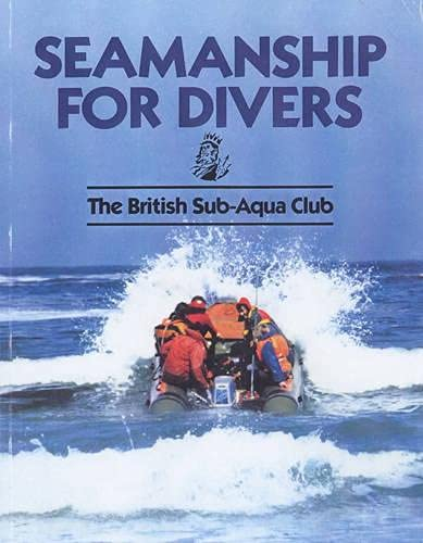 9780091880873: Seamanship for Divers