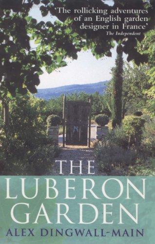 9780091880958: The Luberon Garden