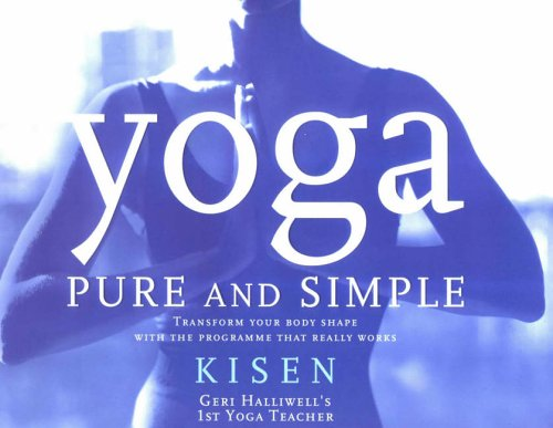 9780091881115: Yoga Pure and Simple