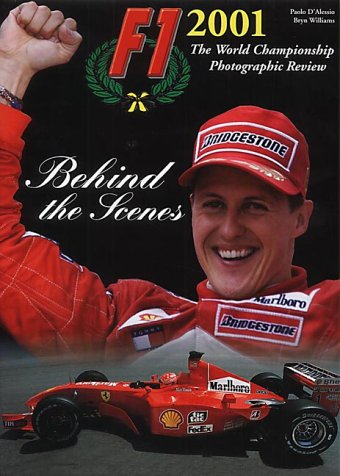 9780091881160: Formula One 2001: Behind the Scenes