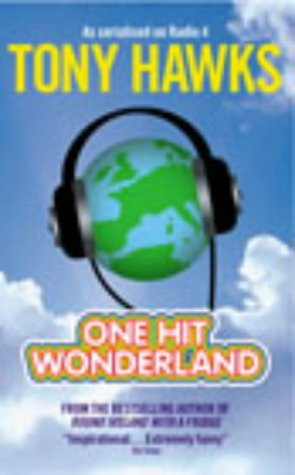 9780091882082: One Hit Wonderland