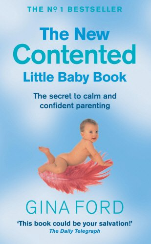 9780091882334: New contented little baby book: The Secret to Calm and Confident Parenting