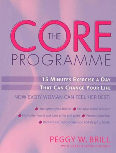 9780091882419: The Core Programme: 15 Minutes a Day That Can Change Your Life