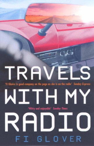 9780091882747: Travels with My Radio