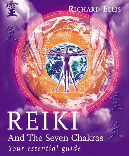 9780091882907: Reiki And The Seven Chakras: Your Essential Guide to the First Level