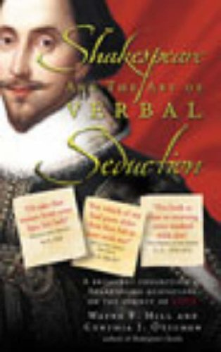 9780091882990: Shakespeare and the Art of Verbal Seduction