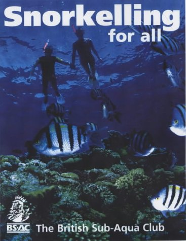 9780091883041: Snorkelling for All