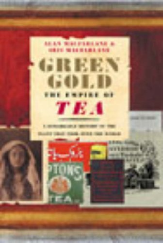 9780091883096: Green Gold: The Empire of Tea
