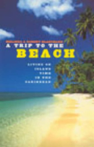 9780091883102: A Trip To The Beach: Living on Island Time in the Caribbean