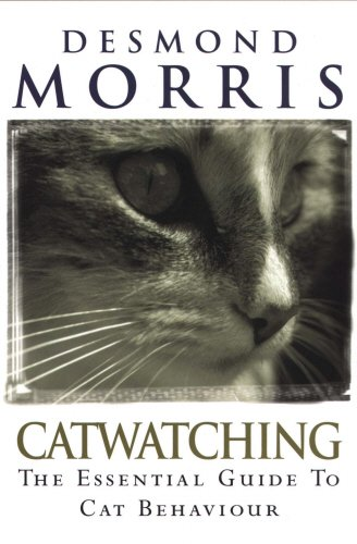 9780091883119: Catwatching: The Essential Guide to Cat Behaviour