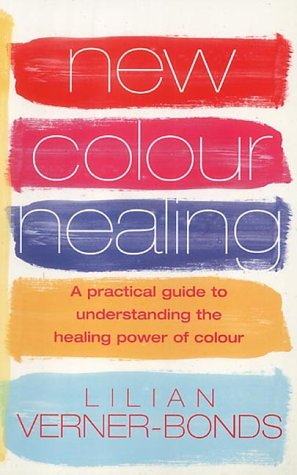 9780091883867: New Colour Healing