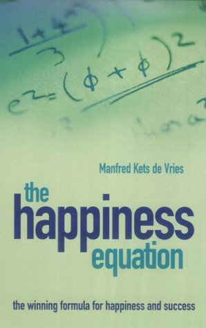 9780091883881: The Happiness Equation: A Winning Formula for Happiness and Success