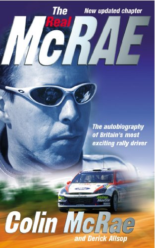 9780091883966: The Real McRae: The Autobiography of Britain's Most Exciting Rally Driver