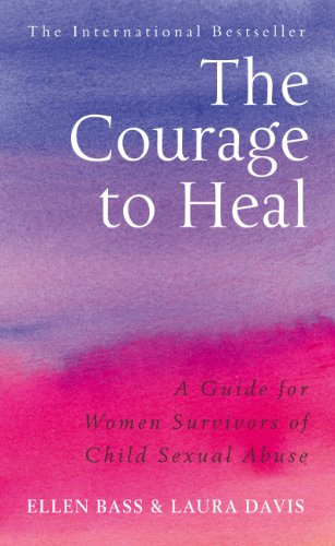9780091884208: The Courage to Heal: A Guide for Women Survivors of Child Sexual Abuse