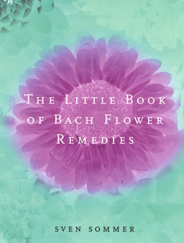 9780091884291: The Little Book of Bach Flower Remedies
