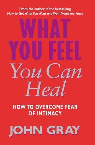 9780091884499: What You Feel You Can Heal