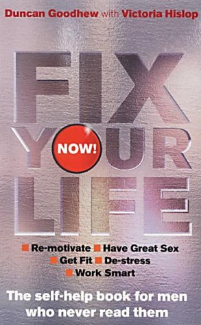 9780091884505: Fix Your Life - Now!