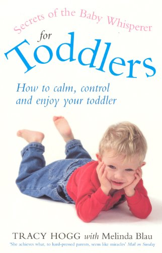 9780091884598: Secrets Of The Baby Whisperer For Toddlers