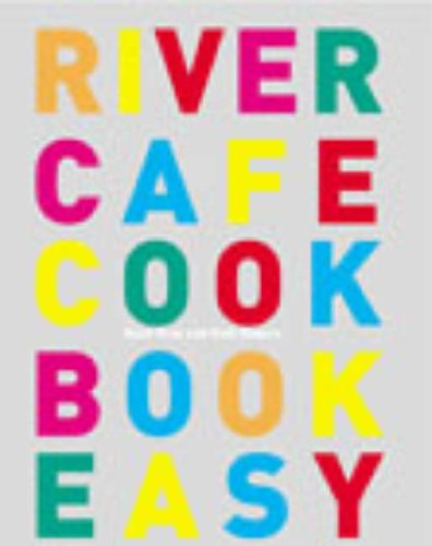 9780091884642: River Cafe Cookbook Easy