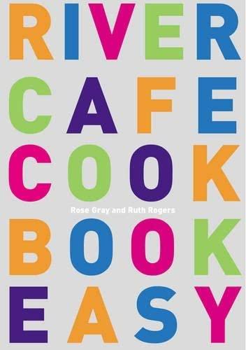 9780091884642: River Cafe Cookbook Easy
