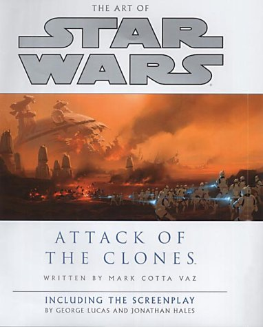 9780091884666: The Art of Star Wars: Attack of the Clones - Including the Screenplay