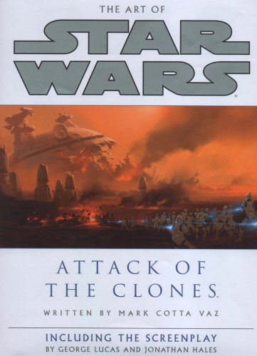 9780091884666: The Art of Star Wars: Attack of the Clones