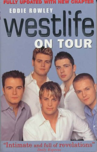 9780091884741: Westlife On Tour: Inside the World's Biggest Boy Band