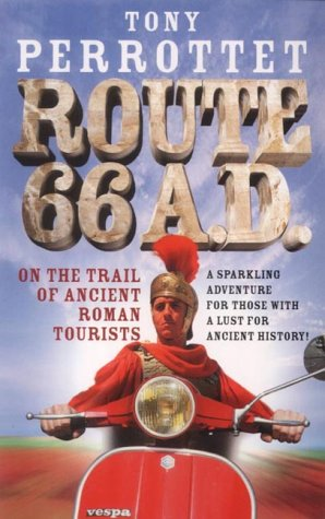 9780091884802: Route 66 AD: On the Trail of Ancient Roman Tourists
