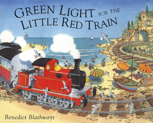 9780091884819: Green Light for the Little Red Train
