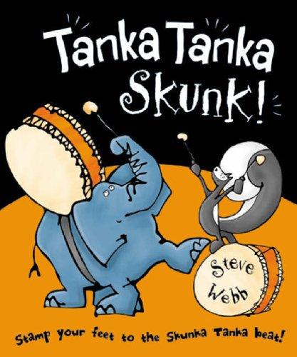 9780091884895: Tanka Tanka Skunk